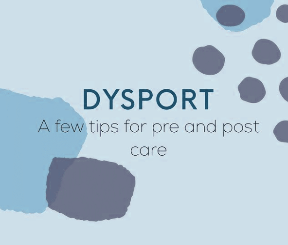 Dysport Pre And Post Care